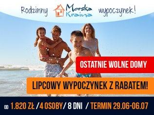 July in the promotion from PLN 1,820 instead of PLN 2,560 - Morska Kraina komfortowe domki / Wittenberg pokoje