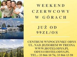 June weekend - Centrum Wypoczynku Odys